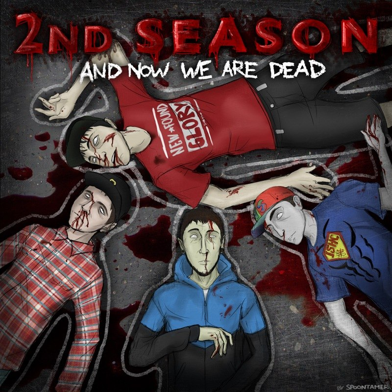 And Now We're Dead 2nd Season