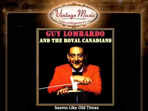 Guy Lombardo And His Royal Canadians -- Seems Like Old Times (VintageMusic.es)
