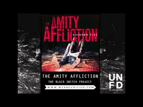 The Amity Affliction - The Blair Snitch Project